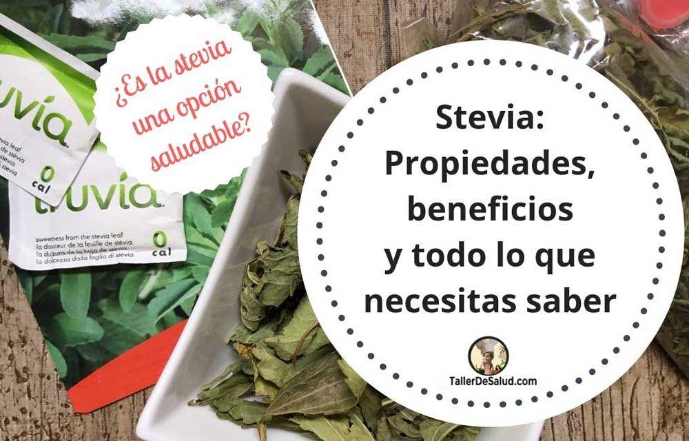 Stevia, propiedades, beneficios y todo lo que necesitas saber  [Mini Guía Completa]