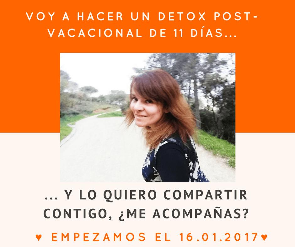 Plan Detox post vacacional de 11 Días [vegano y sin gluten] día a día [Parte I]
