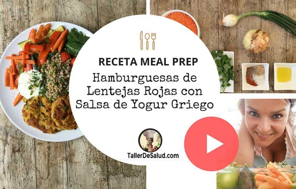 Video-Receta Meal Prep: Hamburguesas de lentejas rojas con salsa de yogur griego