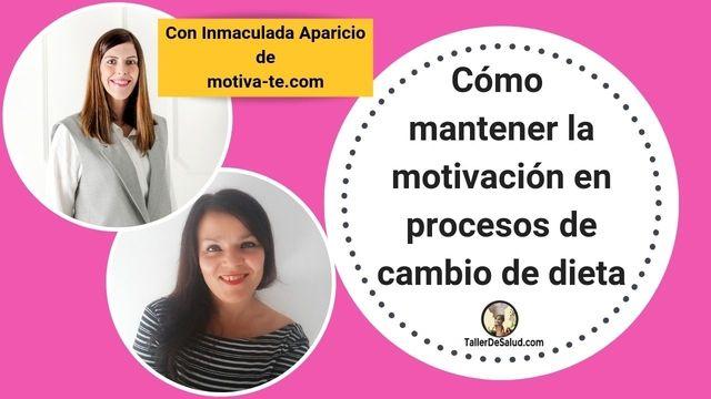 Cómo mantener la motivación en los procesos de cambio de dieta