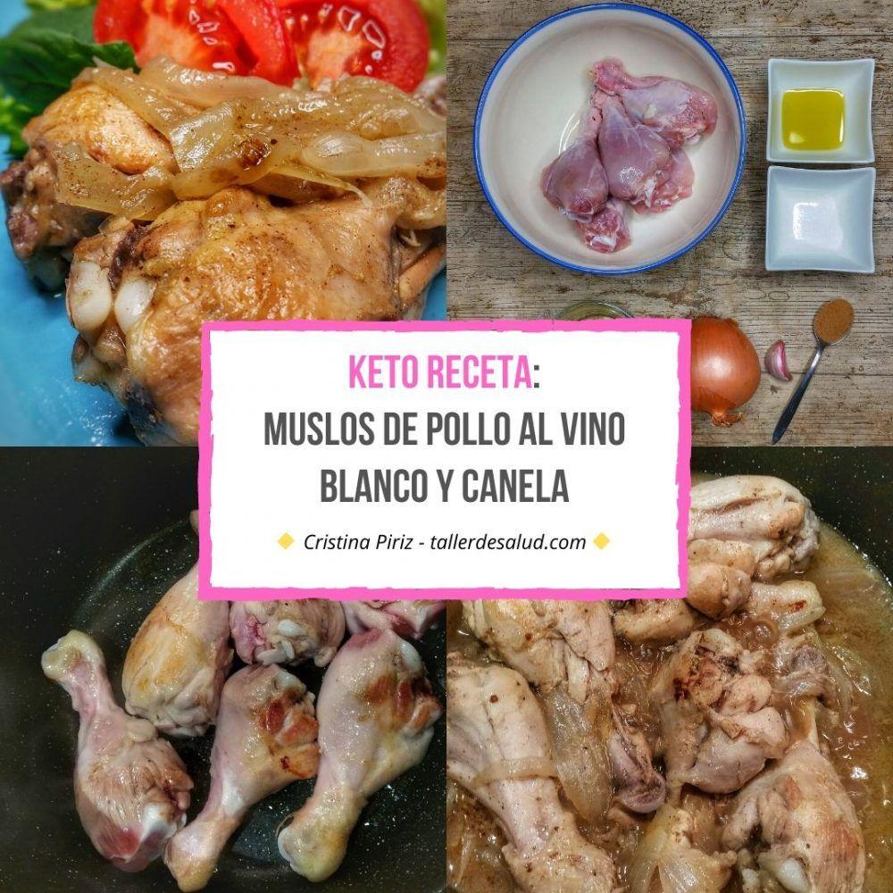 Keto Receta: Muslos de pollo al vino blanco y canela