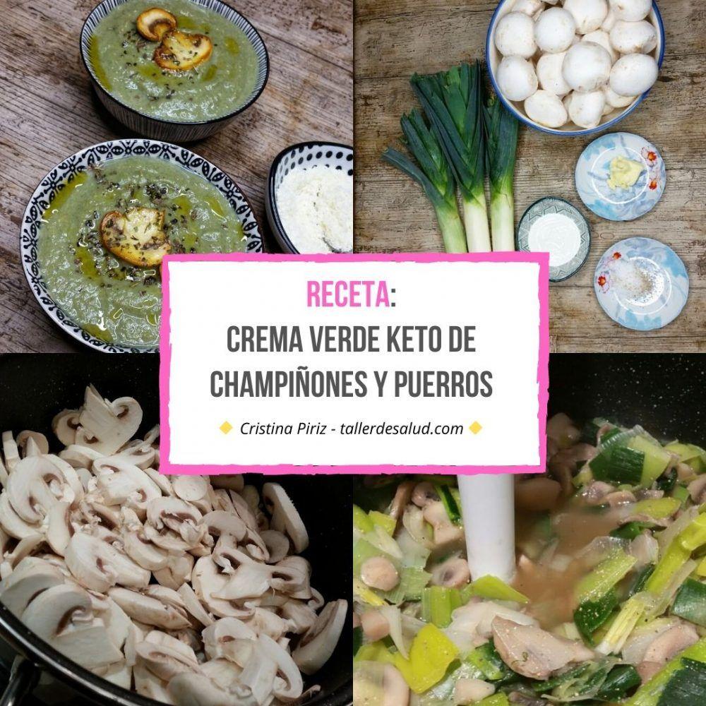 Keto Receta: Crema verde de champiñones y puerros