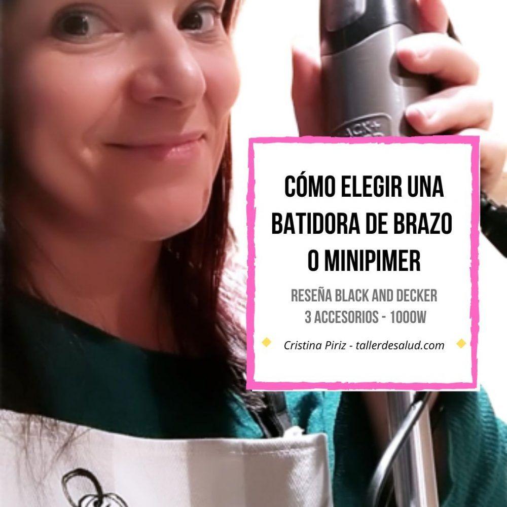 Cómo elegir una batidora de brazo o minipimer – Reseña Black & Decker 3 accesorios