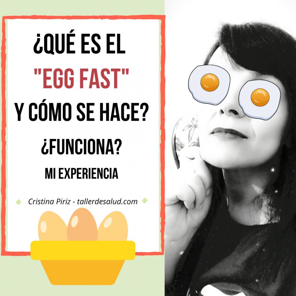 Qué es el EGG FAST y cómo se hace ¿Funciona para perder peso? Mi experiencia personal