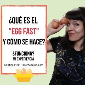 que es el egg fast y como hacerlo para perder peso experiencia personal consejos pasos adelgazar entancamiento keto cetogenica