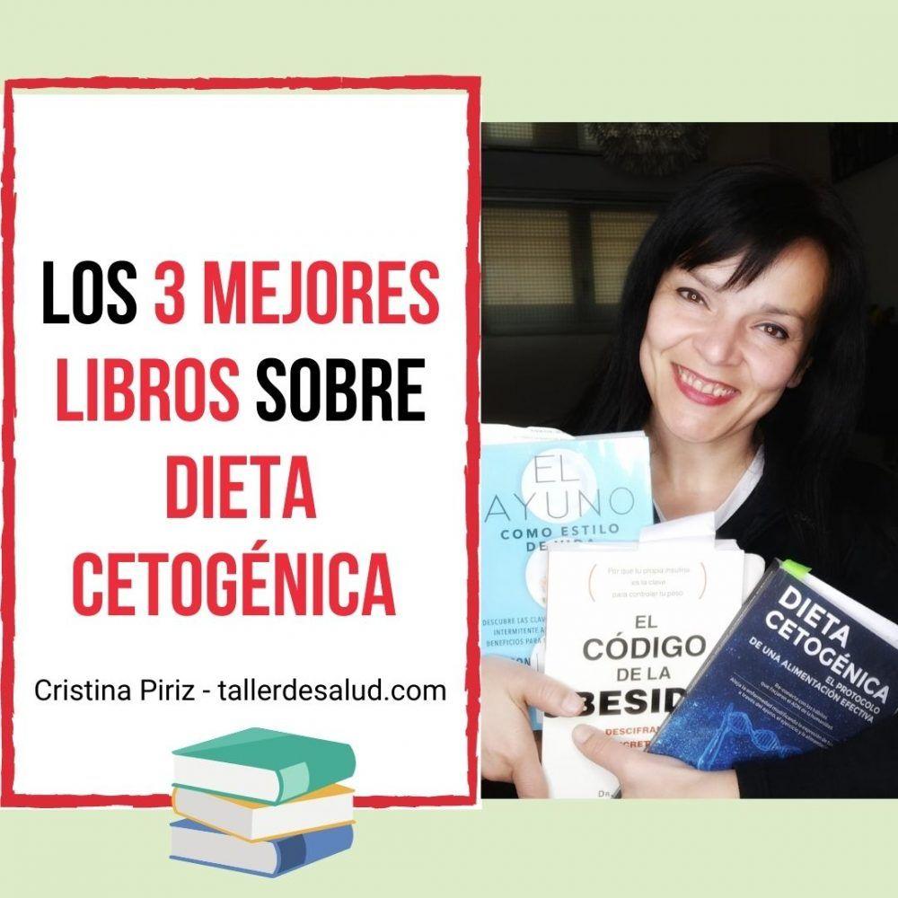 Los 3 mejores libros sobre Dieta Cetogénica: mis favoritos